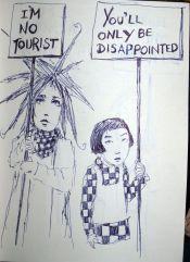 I'm no tourist